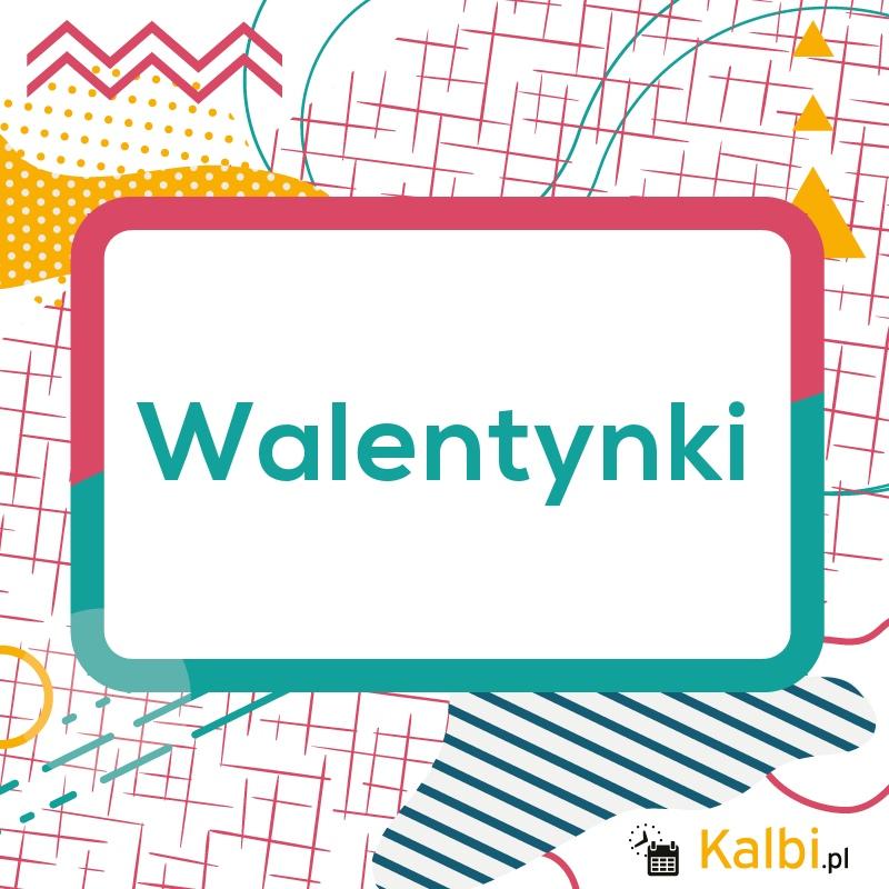 Walentynki 2019 Internetowy Kalendarz Kalbi